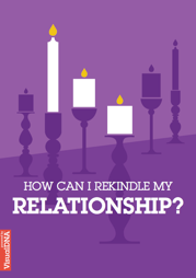 How can I rekindle my relationship?